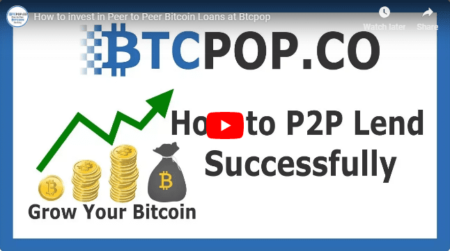 How to invest in P2P loans successfully at Btcpop – Video